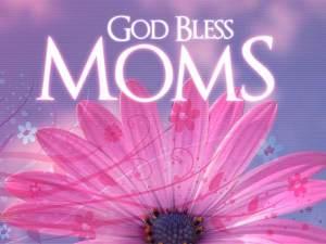 god_bless_moms