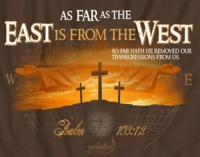 as-far-as-the-east-is-from-the-west-psalm-103-12