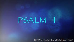 Psalm 1:1-6 (KJV)