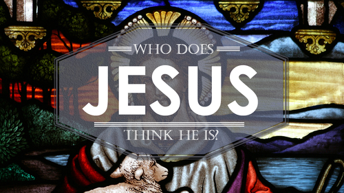 Image result for who does he think he is jesus