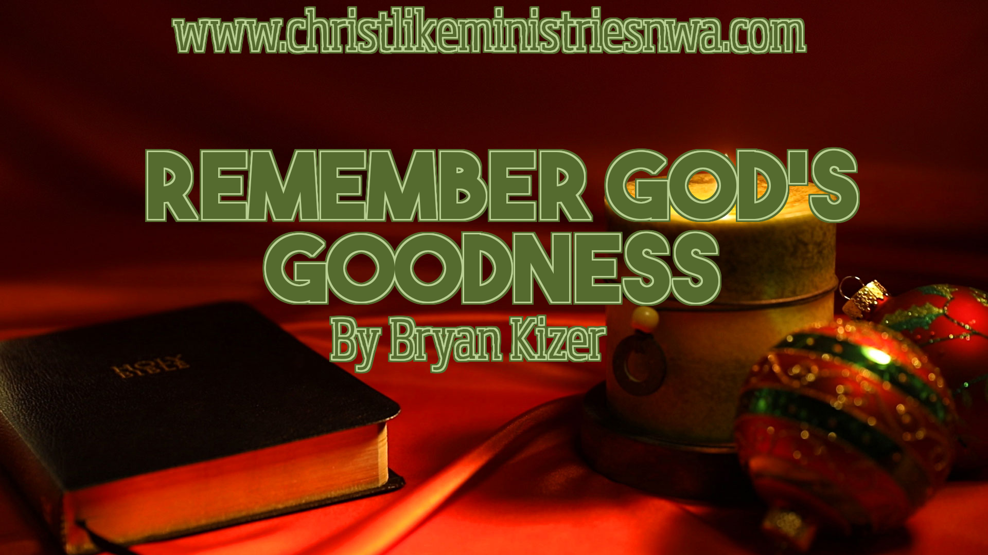 Remember God's Goodness